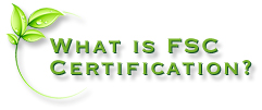 What is FSC Certification?