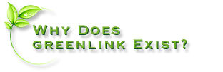 Why Does GreenLink Exist?